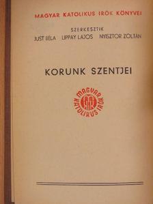 Dénes Tibor - Korunk szentjei [antikvár]