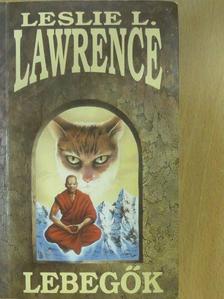 Leslie L. Lawrence - Lebegők (dedikált példány) [antikvár]
