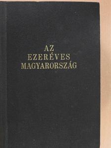 Balla Antal - Az ezeréves Magyarország [antikvár]