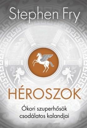 Stephen Fry - Héroszok [eKönyv: epub, mobi]