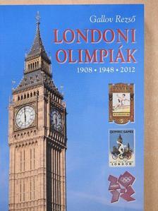 Gallov Rezső - Londoni olimpiák (dedikált példány) [antikvár]