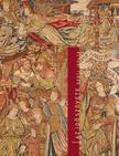 Hegyi Ibolya - Az idõ szöveteAz európai tradíciójú szövött kárpit metamorfózisai