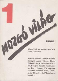 P. Szűcs Julianna - Mozgó Világ 1996/1. [antikvár]