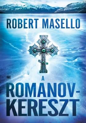 Robert Masello - A Romanov-kereszt