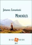 Linnankonski Johannes - Menekülés [eKönyv: epub, mobi]