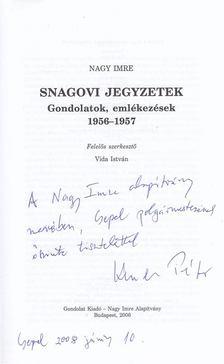 Nagy Imre - Snagovi jegyzetek [antikvár]