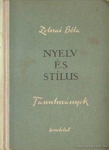 Zolnai Béla - Nyelv és stílus [antikvár]