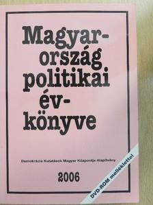 Ágh Attila - Magyarország politikai évkönyve 2006 [antikvár]