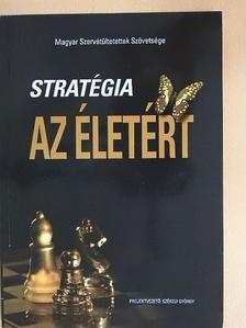Kotáné Cziegler Andrea - Stratégia az életért [antikvár]