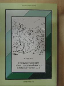 Kerényi Ervin - Környezetvédelem-környezetgazdálkodás-környezettudomány [antikvár]