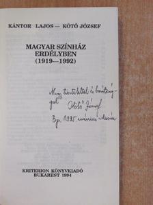 Kántor Lajos - Magyar Színház Erdélyben 1919-1992 (dedikált példány) [antikvár]