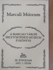 Engelbert Meier - A Marcali Városi Helytörténeti Múzeum évkönyve 2007/1 [antikvár]