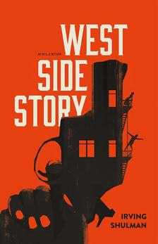 SHULMAN, IRVING - West side story