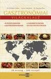 DR.WINKLER GÁBOR-GÉZSI ANDRÁSNÉ-DR.BARAN - Gasztronómiai világkalauz - egészségeseknek, cukorbetegeknek, lisztérzékenyeknek és fogyni vágyóknak