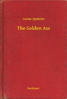 Lucius Apuleius - The Golden Ass [eKönyv: epub, mobi]