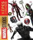 Marvel - Marvel Studios: Képes Útmutató