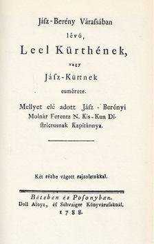 MOLNÁR FERENC - Jász-Berény várasában lévő Leel kürthének vagy Jász-kürtnek esmérete (reprint) [antikvár]