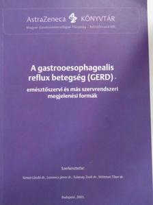 Bálint András - A gastrooesophagealis reflux betegség (GERD) [antikvár]