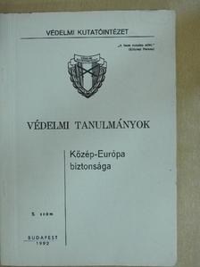 Boleslaw Balcerowicz - Közép-Európa biztonsága [antikvár]