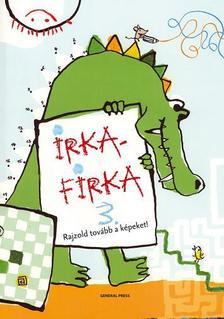 Irkafirka foglalkoztatók - IRKAFIRKA 3. - JÁTÉKOS KÉPREJTVÉNYEK