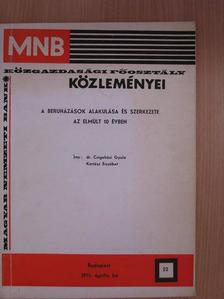 Dr. Csigaházi Gyula - A beruházások alakulása és szerkezete az elmúlt 10 évben [antikvár]