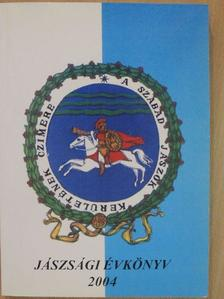 Besenyi Vendel - Jászsági évkönyv 2004 [antikvár]