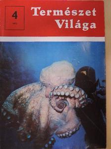 Dr. B. Kubát Kinga - Természet Világa 1973. április [antikvár]