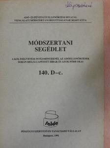 Ivicz Sándor - Módszertani segédlet - A költségvetési intézményeknél az adóellenőrzések során megállapított hibák és azok főbb okai [antikvár]