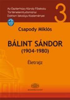 Csapody Miklós - Bálint Sándor (1904-1980)