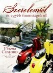 Victoria Cosford - Szerelemről és egyéb finomságokról [eKönyv: epub, mobi]