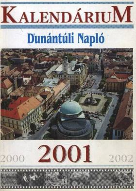 Dunántúli Napló 2001. [antikvár]