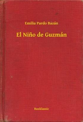 Emilia Pardo Bazán - El Nino de Guzmán [eKönyv: epub, mobi]