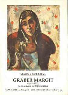 Benedek Katalin - Gráber Margit (1895-1993) festőművész emlékkiállítása [antikvár]