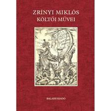 S.a.r. Suhai Pál - Zrínyi Miklós költői művei