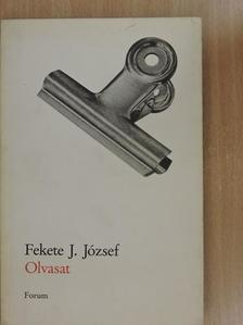 Fekete J. József - Olvasat [antikvár]