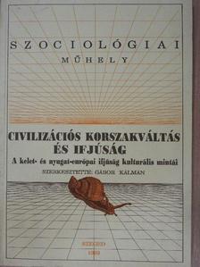 Balog Iván - Civilizációs korszakváltás és ifjúság [antikvár]