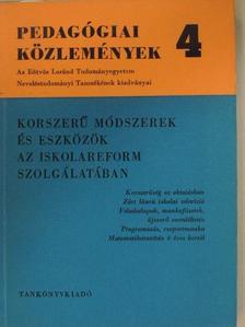 Bucskó Béla - Korszerű módszerek és eszközök az iskolareform szolgálatában [antikvár]