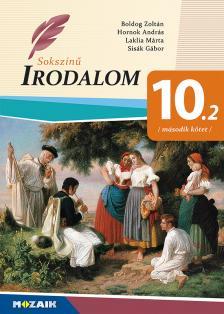 Boldog Zoltán - MS-2356U Sokszínű irodalom tankönyv 10.o. II. kötet (Digitális hozzáféréssel)