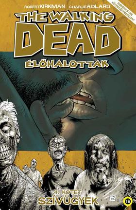 The Walking Dead Élőhalottak 4. - Szívügyek