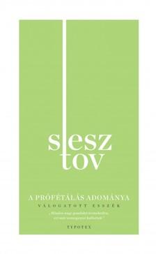 LEV SESZTOV - A prófétálás adománya [eKönyv: epub, mobi]