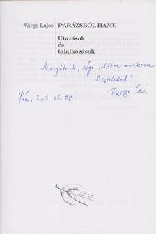 Varga Lajos - Parázsból hamu (dedikált) [antikvár]