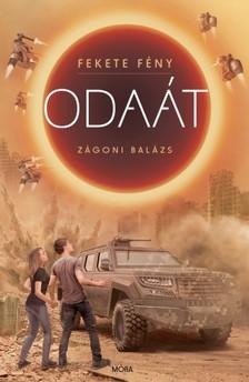 Zágoni Balázs - Odaát - Fekete Fény 2. [eKönyv: epub, mobi]