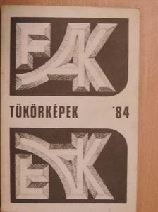 Adamik Mária - Tükörképek '84 [antikvár]