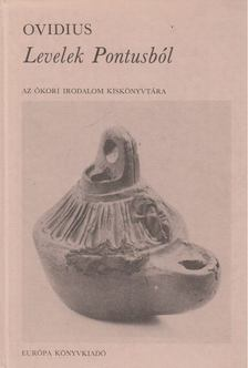 Ovidius Naso, Publius - Levelek Pontusból [antikvár]