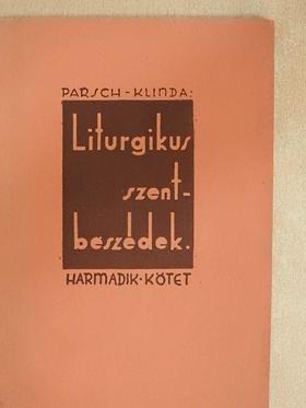 Dr. Pius Parsch - Liturgikus szentbeszédek III. [antikvár]