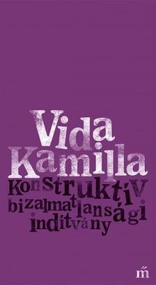 Vida Kamilla - Konstruktív bizalmatlansági indítvány [eKönyv: epub, mobi]