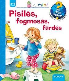 Frauke Nahrgang - Pisilés, fogmosás, fürdés