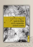 Karinthy Frigyes - Tanár úr kérem, Utazás Faremidóba, Együgyű lexikon [eKönyv: epub, mobi]