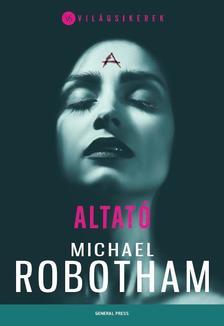Michael Robotham - Altató ###