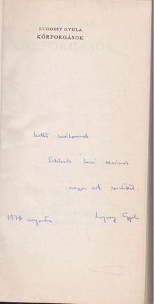 Lugossy Gyula - Körfogások (dedikált) [antikvár]